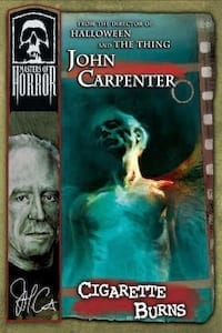 John Carpenter's Cigarette Burns