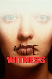 Mute Witness poster