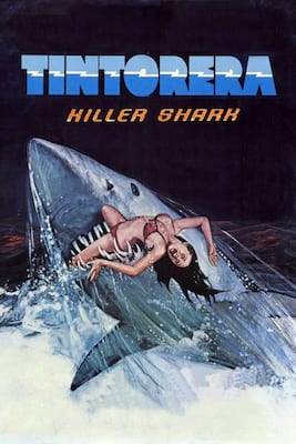 Tintorera: Killer Shark